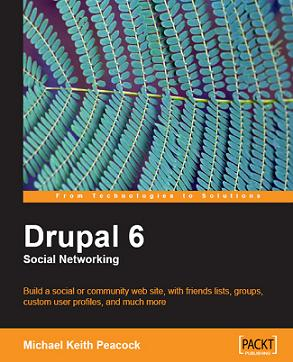 Drupal 6 Social Networking is one of the lastest publications addressing the use of the popular open source content management framework.